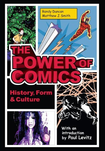 Power Of Comics History Form And Culture