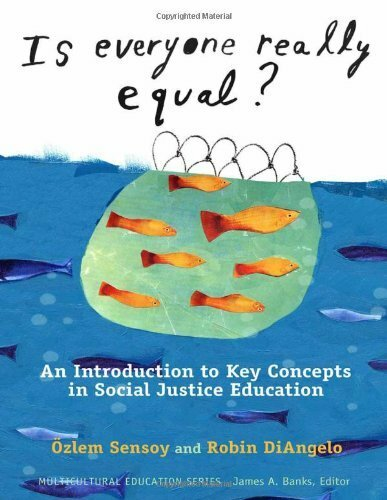 Is Everyone Really Equal? An Introduction To Key Concepts In Social Justice