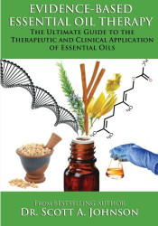 Evidence-based Essential Oil Therapy