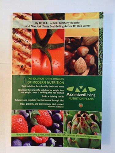 Maximized Living Nutrition Program