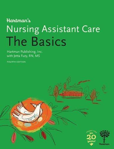 Hartman's Nursing Assistant Care The Basics
