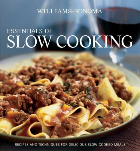 Williams-Sonoma Essentials Of Slow Cooking