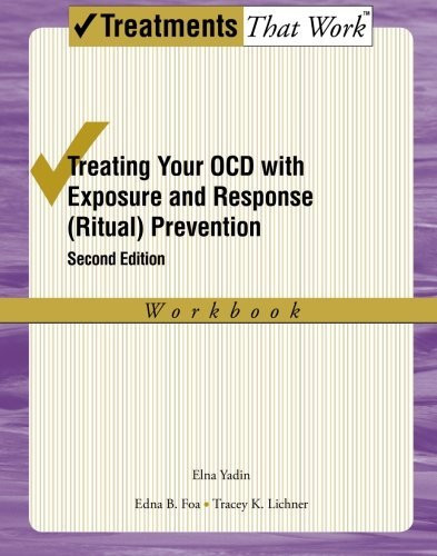 Treating Your Ocd With Exposure And Response