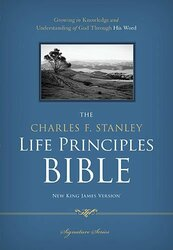 Charles Stanley Life Principles Bible Nkjv
