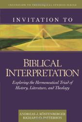 Invitation To Biblical Interpretation