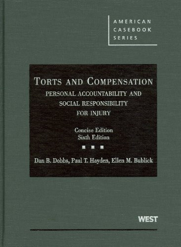 Torts And Compensation Concise Edition