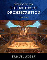 Workbook: for The Study of Orchestration
