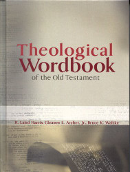 Theological Wordbook Of The Old Testament