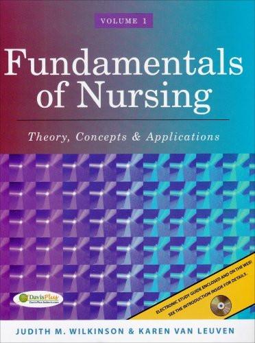Fundamentals Of Nursing Volume 1