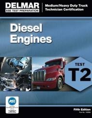 Ase Test Preparation - T2 Diesel Engines