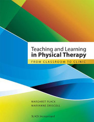 Teaching And Learning In Physical Therapy
