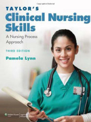 Taylor's Clinical Nursing Skills