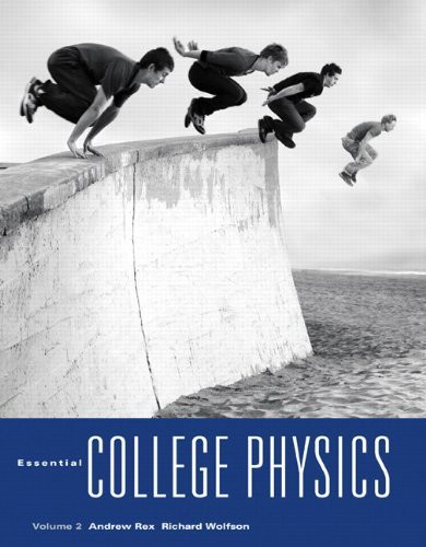 Essential College Physics Volume 2