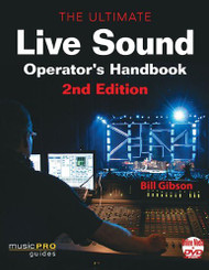 Ultimate Live Sound Operator's Handbook