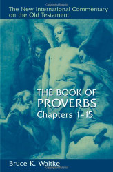 Book Of Proverbs Chapters 1-15
