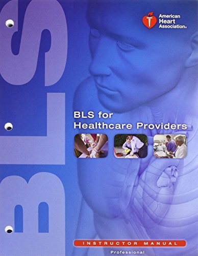 Bls For Healthcare Providers Instructors Manual Package