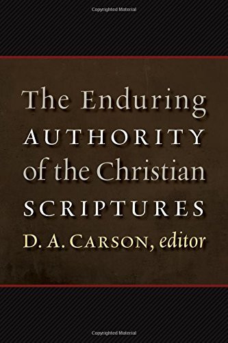 Enduring Authority of the Christian Scriptures
