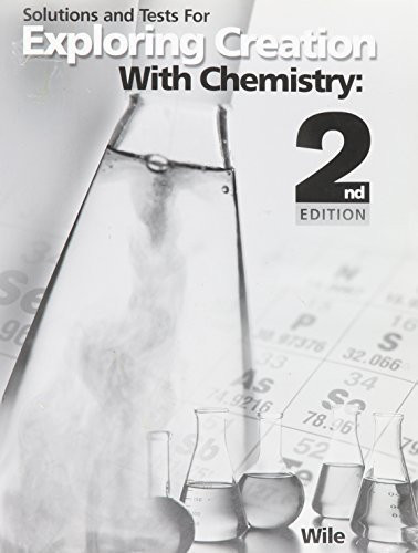 Solutions And Tests For Exploring Creation With Chemistry
