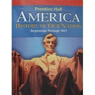 America History Of Our Nation Beginnings Through 1877