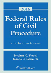 Federal Rules of Civil Procedure with Selected Statutes Cases and Other