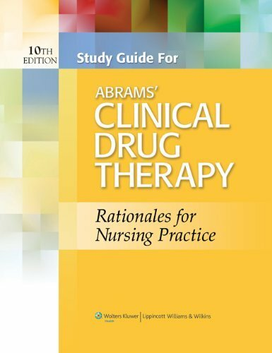 Study Guide To Accompany Abrams' Clinical Drug Therapy