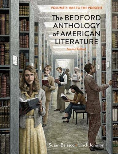Bedford Anthology Of American Literature Volume 2