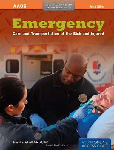 Emergency Care And Transportation Of The Sick & Injured