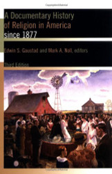 Documentary History Of Religion In America Since 1877