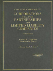 Cases And Materials On Corporations Including Partnerships And Limited Liability Companies