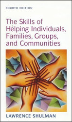 Skills Of Helping Individuals Families Groups And Communities