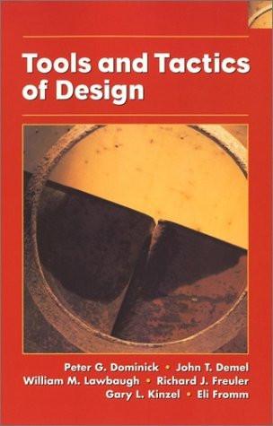 Tools And Tactics Of Design