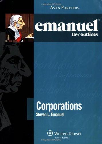 Emanuel Law Outlines Corporations