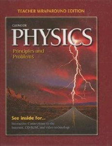 Physics: Principles And Problems Teacher Wraparound Edition