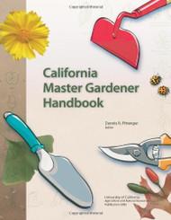 California Master Gardener Handbook Unabridged