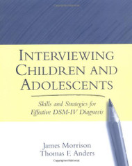 Interviewing Children And Adolescents