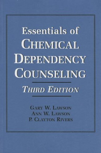 Essentials Of Chemical Dependency Counseling