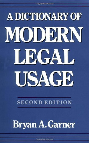 Dictionary Of Modern Legal Usage