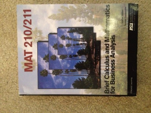 Mat 210/211 Brief Calculus And Mathematics For Business Analysis