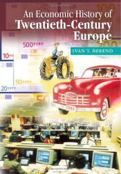 Economic History Of Twentieth-Century Europe