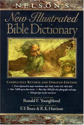 Nelson's New Illustrated Bible Dictionary