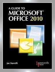 Guide To Microsoft Office 2010