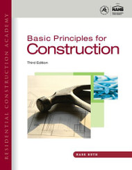 Residential Construction Academy Basic Principles For Construction