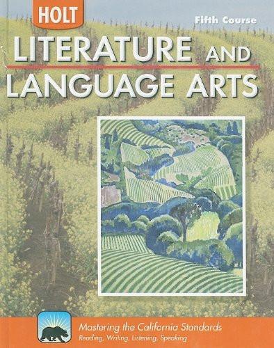 Holt Literature And Language Arts California Grade 11