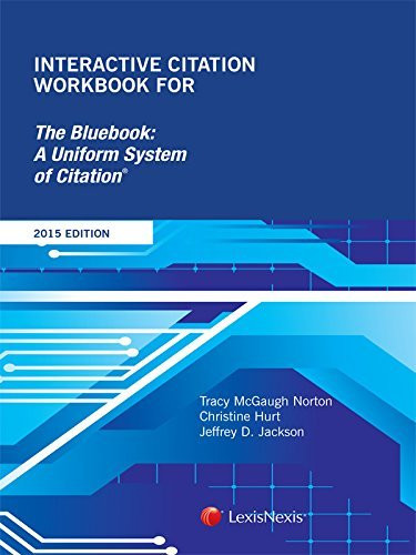 Interactive Citation Workbook for The Bluebook
