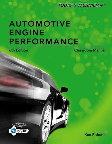 Today's Technician Automotive Engine Performance Classroom Manual
