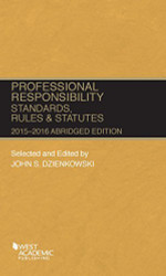 Professional Responsibility Standards Rules And Statutes - Abridged