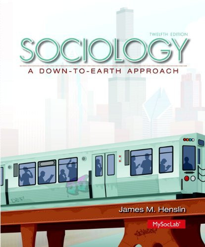 Sociology A Down-To-Earth Approach