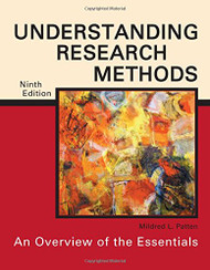 Understanding Research Methods  An Overview of the Essentials  by Mildred L Patten