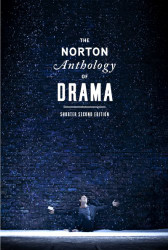 Norton Anthology Of Drama - Shorter Edition