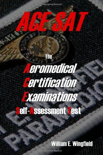 Aeromedical Certification Examinations Self-Assessment Test